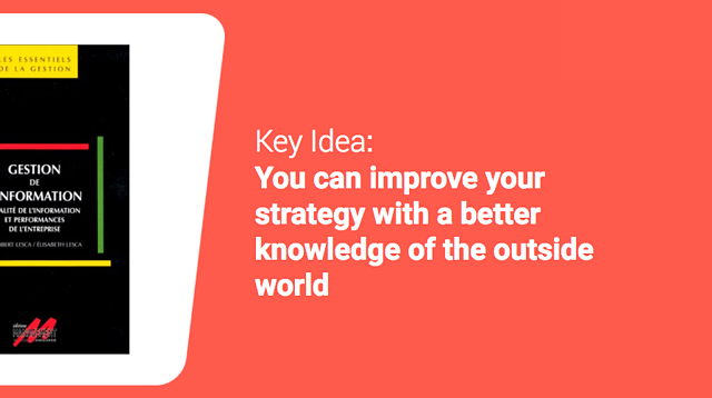 You can improve your strategy with a better knowledge of the outside world