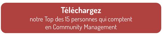Téléchargez notre Top 15 des comptes à suivre en Community Management !