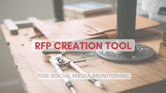 RFP Creation Tool for Social Media Monitoring